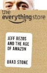 The Everything Store, by Brad Stone. Featured by FT/Goldman Sachs, Inc. and Inc.
